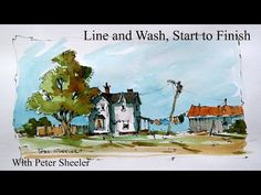 Line and wash, with a waterbrush. Start to finish, Quick and easy. With Peter Sheeler - YouTube