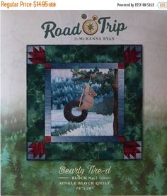 Anniversary Sale McKenna Ryan~ Road Trip~ Block 7~Bearly Tire-d~Quilt Sewing Pattern ~Fast Shipping PT333