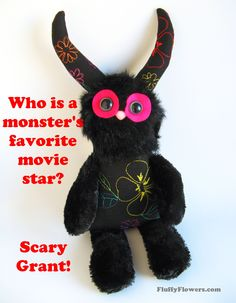 cute & clean Cary Grant movie star joke for children featuring an adorable Monster Doll :) Kid Jokes, Work Jokes, Jokes For Kids, Clean Jokes, Monster Dolls, Cary Grant, Riddles, Grandkids, Movie Stars