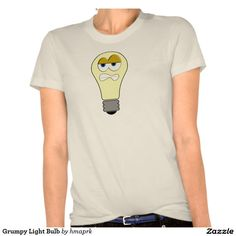 grumpy light bulb shirt