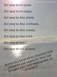 It's okay not to be okay / finding peace of mind #quotes