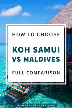 Koh Samui vs The Maldives: Which is best? How to choose? What's the difference between Koh Samui, Thailand and Maldives? A total side-by-side destination comparison. Click through to read more: