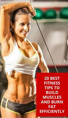 20 Best Fitness Tips To Build Muscles and Burn Fat Efficiently | Fitnezready