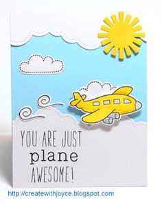 06 15 2015; You are just plane awesome! Lawn Fawn Bon Voyage, Hello Sunshie die; Milo's ABCs, Clark's ABCs, Cloud Border die