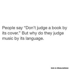 That actually makes perfect since can considering you have no idea what that person is saying unless you speak that language. Music is universal and could be taking about anything so look up translations so you don't feel betrayed after listening to the same song like fourty times.