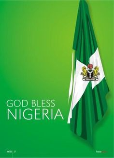 An advertisement featuring the flag of Nigeria. A good color scheme to use. Nigerian Independence Day, Happy Independence Day Nigeria, Nigerian Culture, Nigerian Government, Nigeria Africa, Nigeria News, My Roots, My Heritage, West Africa