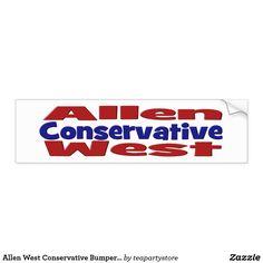 Allen West Conservative Bumper Sticker