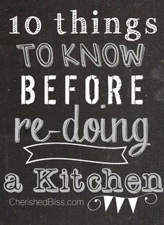 10 Things to know BEFORE redoing a kitchen {a true story by me} home improvement ideas #home #diy