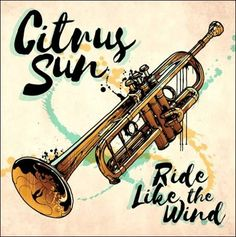 soultrainonline.de - REVIEW - HOT TIP: Citrus Sun – Ride Like The Wind (Bluey Music/Dome Records/Proper/H'ART) !!!