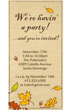 Fall Party Invitation Invitation Printable Card- Sharing invitation printable cards from American Greetings is quick, easy and shows you care. Fall Party Invitations, Homemade Invitations, Thanksgiving Invitation, Thanksgiving Cards, Birthday Invitations, Invitation Paper, Invitation Ideas, Chili Party, Harvest Party