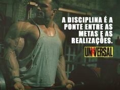 Disciplina e realizações | Musculação, fisiculturismo, universal nutrition