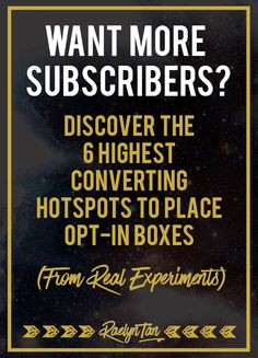 Get more subscribers by optimizing your website for conversions: Here are the 6 highest converting hotspots to place your email opt-in boxes. #subscribers #email #optin #blog
