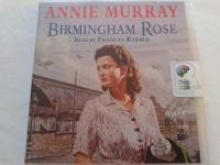 Birmingham Rose written by Annie Murray performed by Frances Barber on CD (Abridged)