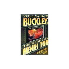 The Story of Henry Tod by William F. Buckley