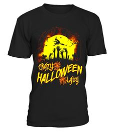 """# crazy halloween lady t shirt .  Special Offer, not available in shops      Comes in a variety of styles and colours      Buy yours now before it is too late!      Secured payment via Visa / Mastercard / Amex / PayPal      How to place an order            Choose the model from the drop-down menu      Click on """"Buy it now""""      Choose the size and the quantity      Add your delivery address and bank details      And that's it!      Tags: halloween shirts for women, alloween costumes for…"""