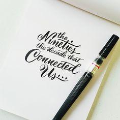 The nineties… #calligrafikas #grafikas #dreweuropeo #brushpen #watercolorbrush #brushlettering #moderncalligraphy #lettering #handlettering #handmade #script #handwriting #typeveryday #thedailytype #typedaily #type #goodtype #handstrokes #handrawn #random #words #phrases #practice