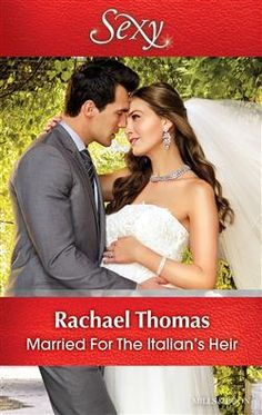Mills & Boon™: Married For The Italian's Heir by Rachael Thomas