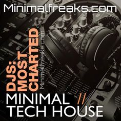 Juno Recommends Djs Most Charted Style: Minimal, Tech House Release Date: Quality: Total Tracks: 30 Size: 518 MB Source: WEB Tech House Music, Lost Frequencies, Minimal Techno, Deep, Tropical Houses, Electronic Music, Minimalism, February 2016, Kitty