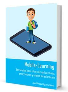 Ebook sobre mLearning: Estrategias para el uso de aplicaciones, smartphones y tablets en educación - Procomún