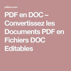PDF en DOC – Convertissez les Documents PDF en Fichiers DOC Editables