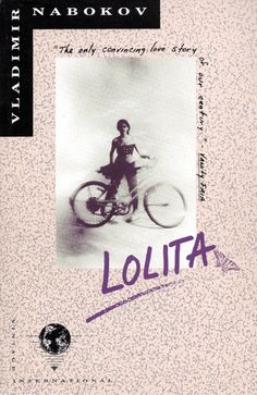 Lolita - Vladimir Nabokov (Vintage). Nice, but do we need that overplayed quote on the cover?