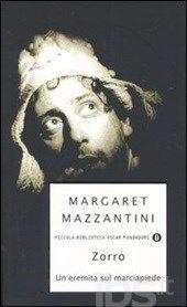 Zorro. Un eremita sul marciapiede, Margaret Mazzantini