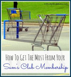 How To Get the Most from your Sams club membership