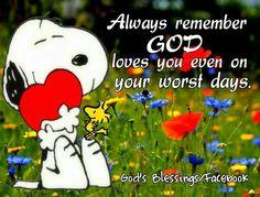 God loves us always!