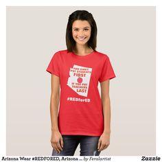 Arizona Wear #REDFORED, Arizona Teachers shirt AZ