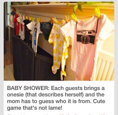 Each guests brings a onesie that fits the guest, then mom-to-be has to guess who brought the onesie!