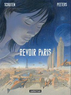Revoir Paris | Une BD de Benoît Peeters et François Schuiten  chez Casterman (Univers D'auteurs) - 2014