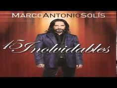 Marco Antonio Solis Mix 2015 - 15 Canciones Inolvidables