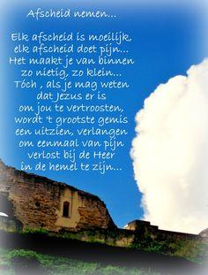 Afscheid nemen. Gedichten http://www.gedichtensite.nl. Afbeeldingen met gedichten: http://www.fotogedichten.nl