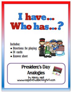 I Have...Who Has.. President's Day Analogies - Re-pinned by @PediaStaff – Please Visit http://ht.ly/63sNt for all our pediatric therapy pins