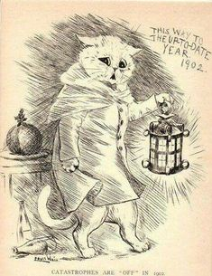 "Catastrophes are ""Off"" in 1902.Louis Wain."