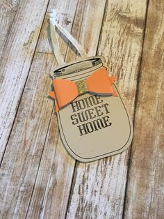 home sweet home mason jar gift tag new by Dorkanddorkettecards