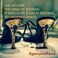 """""""She became the kind fo woman it would be a great mistake to underestimate."""" Quote from Genuine Fraud by E. Photo by Heather Weston. Promo image: feel free to snag and share. Underestimate Quotes, Write Your Own Story, Books For Teens, Penguin Random House, Writing Advice, Ya Books, Book Recommendations, Book Lovers, Feminism"""