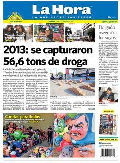 Los temas destacados son: Yasunisdos buscan firmas en feriado, Amantes del vinillo, Se vendió el Produbanco, Delgado aseguró a los suyos, 2013: se capturaron 56,6 toneladas de droga y Caretas para todos.