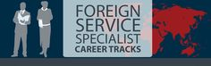Foreign Service Specialist Career Tracks. #IT #technical