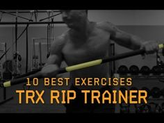 10 Best Exercises: TRX Rip Trainer