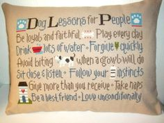 Dog Lessons For People Cross Stitched Pillow by luvinstitchin4u, $42.00