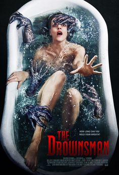 """Trailer for upcoming horror movie """"The Drownsman"""" is expected August 2, 2014 in…"""