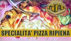 Pizzeria Lo Spigolo   Specialità PIZZA Ripiena http://affariok.blogspot.it/