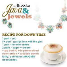 Java & Jewels | Trunk Show Food & Drink by Stella & Dot contact www.stelladot.eu/deborahruddy for further details