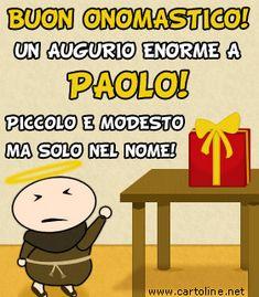 Auguri di Buon Onomastico a Paolo