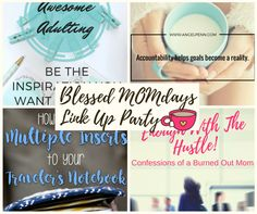 Blessed MOMdays Link Up Party #6
