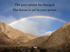 Past Quote The past cannot be changed...