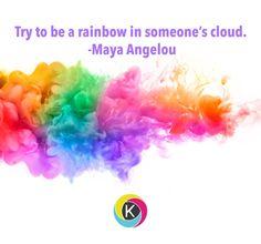 #rainbow #WednesdayWisdom #MayaAngelou #wisdom #wisewords #cloud #advice #sunshine