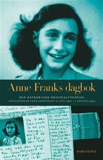 Anne Franks dagbok : den oavkortade originalutgåvan : anteckningar från gömstället 12 juni 1942 - 1 augusti 1944