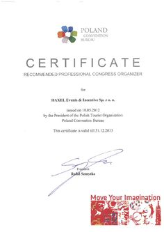 We are recommended Professional Congress Organizer PCO in Poland 2012-2013!